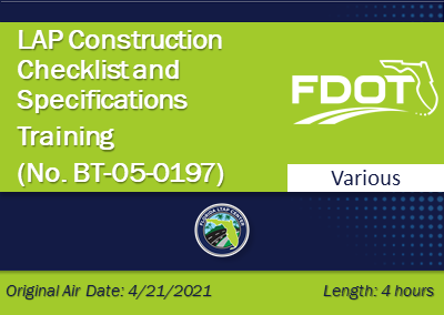 LAP Construction Checklist and Specifications Training