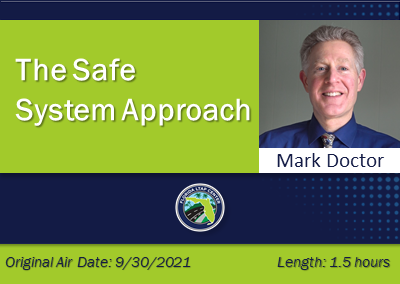 The Safe System Approach: What Is It and Why Is It Getting So Much Attention?